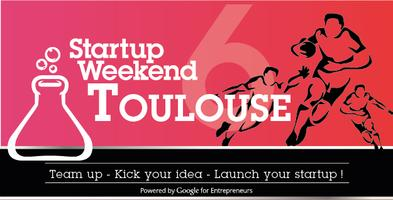 Toulouse Startup Weekend #6 - 27/29 mars 2015