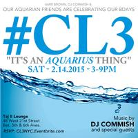 #CL3 The Aquarius Day Party