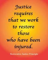 Crime wounds...Justice heals. Jail time vs. Restorative...