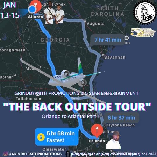 Grind By Faith Promotions & Five Star Ent. Presents The Back Outside Tour