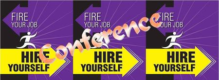 Fire Your Job, Hire Yourself Conference
