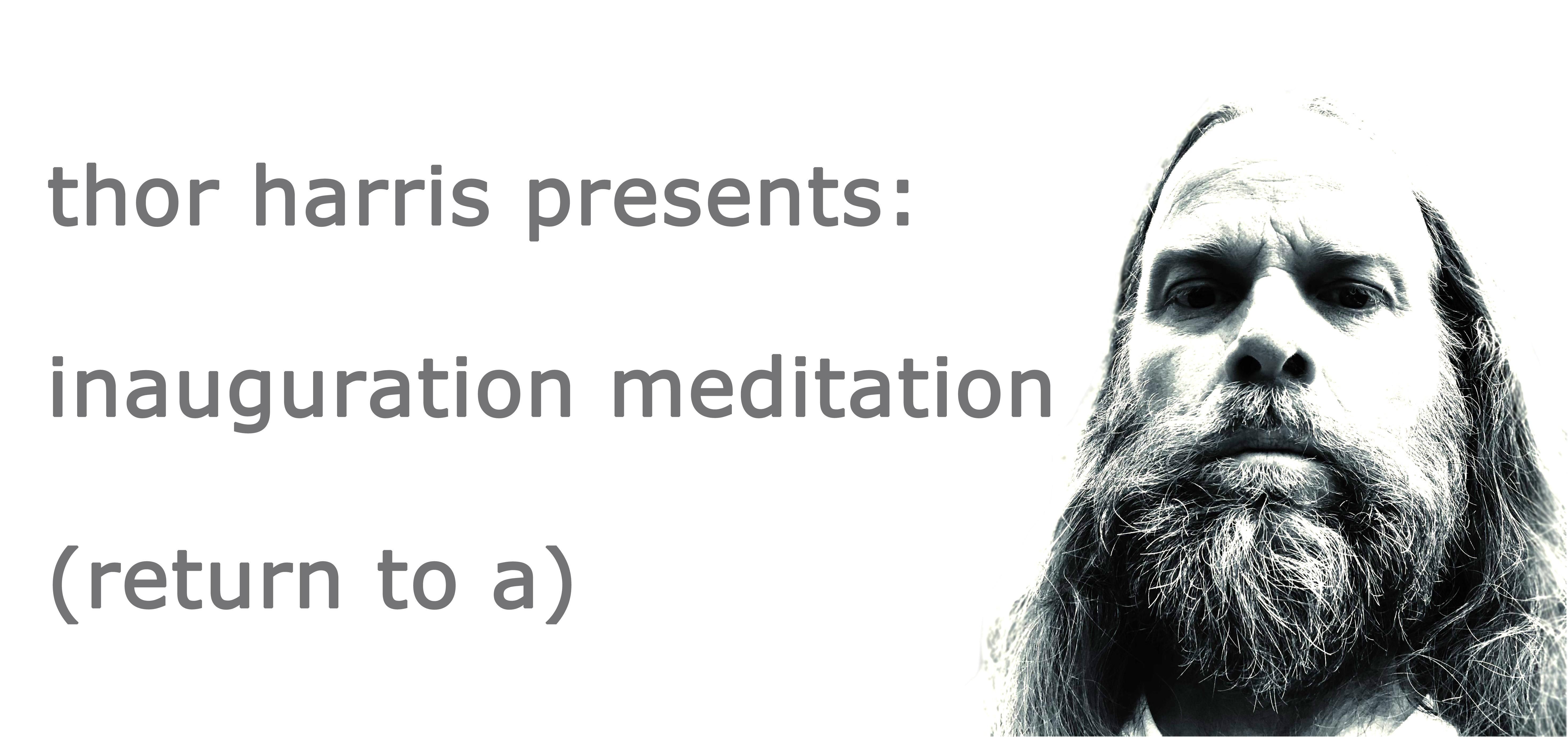 Inauguration Meditation