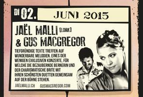 Gus Macgregor feat.Jaël Malli Live 2. Juni 2015
