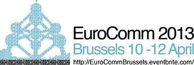 EuroComm 2013 - Disruptive Communication in Disruptive...