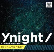 Ynight Klassik im Klub - The Dark Soul