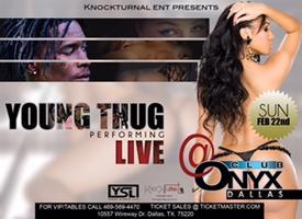 Young Thug Live @ Onyx Dallas