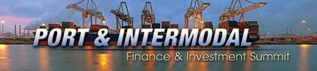 Infocast's Port & Intermodal Finance & Investment...
