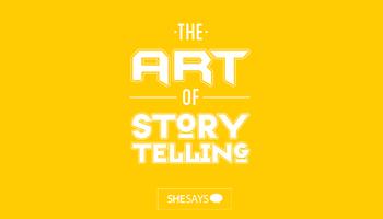SheSays SG: The Art of Storytelling