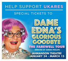 UKares Presents... Dame Edna's Glorious Goodbye: The...
