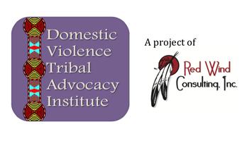 40 Hour Domestic Violence Tribal Advocate Institute