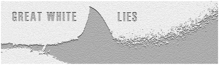 Great White Lies Premiere Party