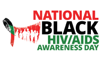 NATIONAL BLACK HIV/AIDS AWARENESS DAY February 7
