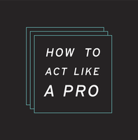 How to Act Like a Pro: Professional Etiquette:...