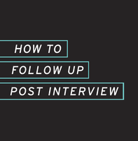 How to Follow-Up: Post-Networking & Post-Interview...
