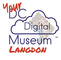 Your DC Digital Museum Event - Langdon Park