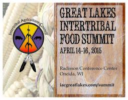 Great Lakes Intertribal Food Summit