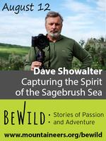 Dave Showalter: Capturing the Spirit of the Sagebrush...