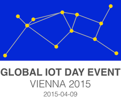 GLOBAL IOT DAY EVENT 2015 Vienna - #gide2015 -...