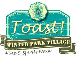 Toast!  Winter Park Village, Wine & Spirits Walk