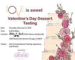 Love is Sweet: Valentine's Dessert Tasting & Happy Hour