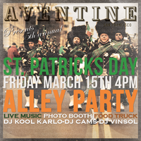 Taverna Aventine's 5th Annual St. Patrick's Day Alley...