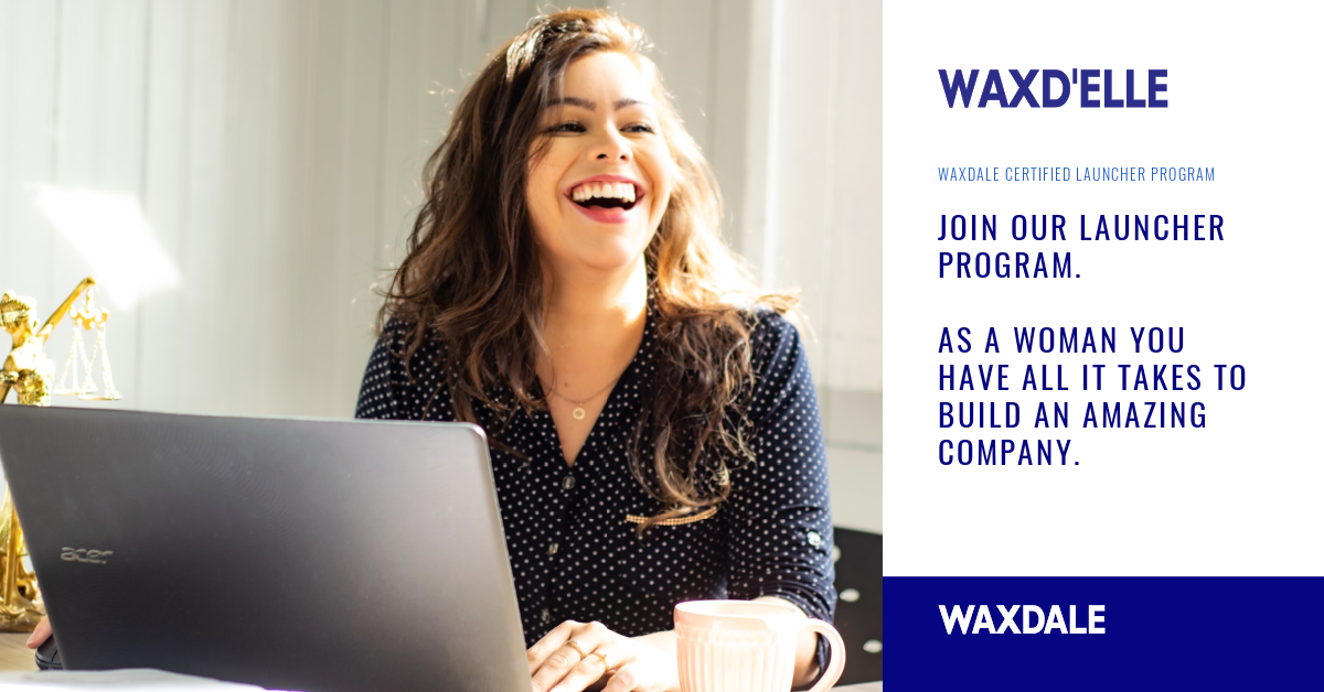 Waxd'Elle: Empowering women to launch their startups in confidence.