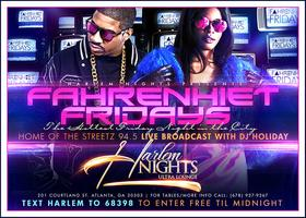Fahrenheit Fridays at Harlem Nights Hosted by DJ...