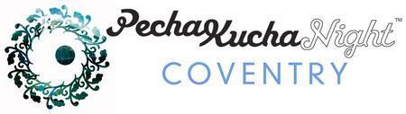 Pecha Kucha Night Coventry Volume #12 26.3.13