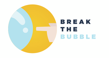 Break The Bubble Valentine's Day Edition