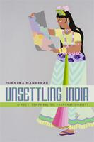 Book Talk | Unsettling India: Affect, Temporality,...