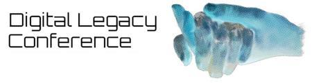 Digital Legacy Conference 2015