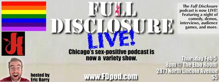 Full Disclosure LIVE Sex-Positive Podcast