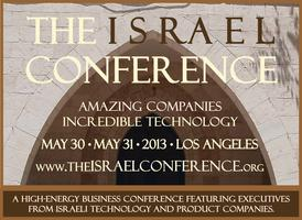 The Israel Conference - May 30 + May 31, 2013