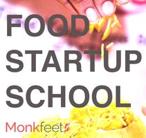 Food Start Up School: How to Build Your Food Start Up