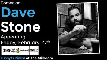 Funny Business @ The Millroom Presents Comedian Dave...