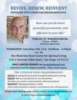 Spiritual Workshop by Swamiji:  REVIVE, RENEW, REINVENT
