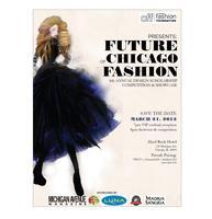 Chicago Fashion Foundation Presents Future of Chicago E...