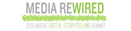 1st Day | Media Rewired - 2013 MUSAC Digital...