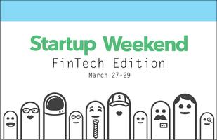 Startup Weekend: FinTech Edition
