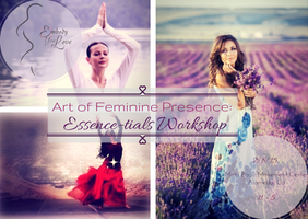 Art of Feminine Presence: Essence-tials - 1 Day...