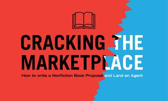 Cracking the Marketplace: How to write a Nonfiction...
