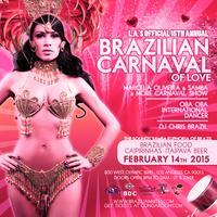 "LA's Official 15th Annual ""Brazilian Carnaval of Love""..."