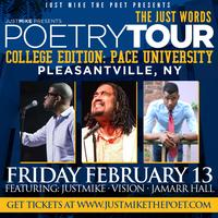 Just Words College Tour: Pace University...