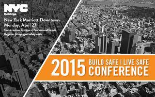 2015 Build Safe / Live Safe Conference New York...