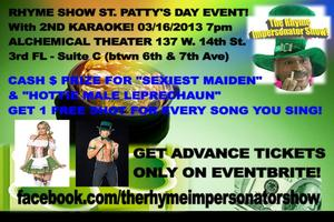 """THE RHYME IMPERSONATOR SHOW SAINT PATTY'S DAY EVENT!..."