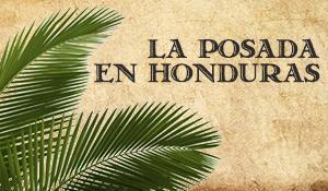 LA POSADA EN HONDURAS Mission Dinner