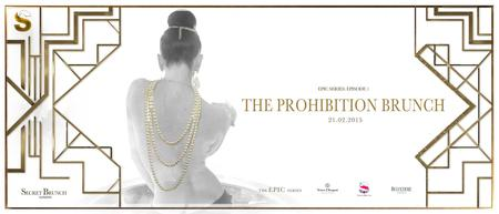 Secret Brunch | THE PROHIBITION BRUNCH 2015