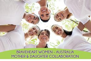 BraveHeart Women - Mother & Daughter Collaboration