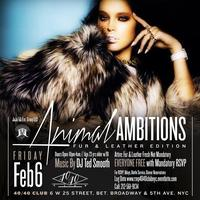 ANIMAL AMBITION: Fur & Leather Edition @ 40/40 Club...