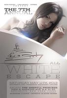 THE 7th ANNUAL ALL WHITE ESCAPE